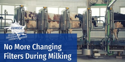 No More Changing Filters During Milking